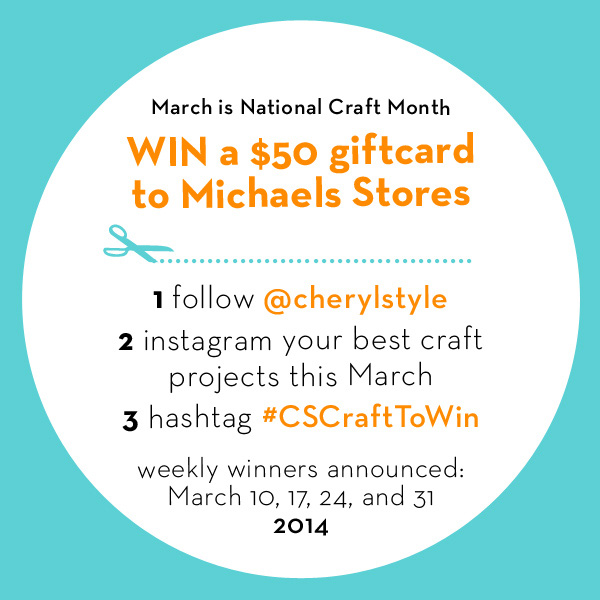 Get crafty in March! Share your projects in CherylStyle's Craft to Win contest!