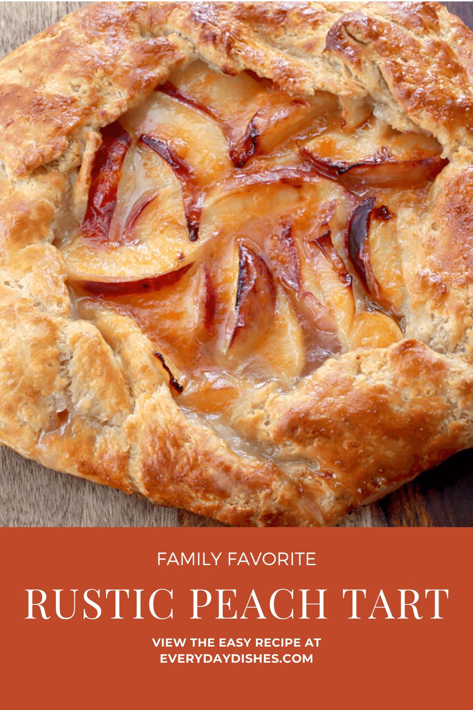 Rustic Peach Tart best crust recipe
