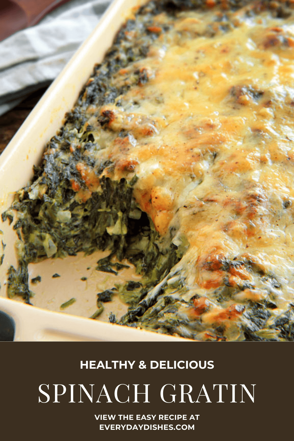 best ever Spinach Gratin recipe