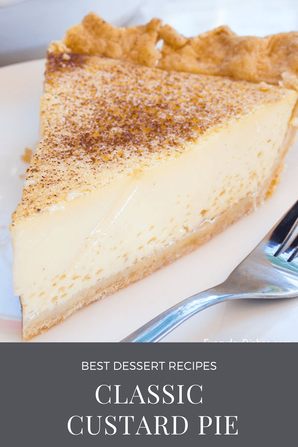 Classic Custard Pie Recipe Easy And Creamy Everyday Dishes